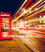 KEEP CALM AND GO GOMPERS SQUAD - Personalised Poster A4 size