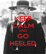 KEEP CALM AND GO HEELED - Personalised Poster A4 size