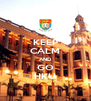 KEEP CALM AND GO HKU - Personalised Poster A4 size