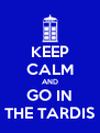 KEEP CALM AND GO IN THE TARDIS - Personalised Poster A4 size