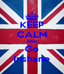 KEEP CALM AND Go Inshane - Personalised Poster A4 size
