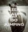 KEEP CALM AND GO JUMPING - Personalised Poster A4 size