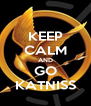KEEP CALM AND GO KATNISS - Personalised Poster A4 size