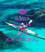 KEEP CALM AND GO KAYAKING - Personalised Poster A4 size