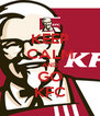 KEEP CALM AND GO KFC - Personalised Poster A4 size