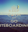 KEEP CALM AND GO KITEBOARDING! - Personalised Poster A4 size
