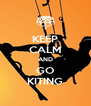 KEEP CALM AND GO KITING - Personalised Poster A4 size