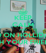 KEEP CALM AND GO ON HOLLIDAY WITH YOUR FRIENDS - Personalised Poster A4 size