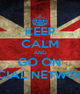 KEEP CALM AND GO ON SOCIAL NETWORKS - Personalised Poster A4 size