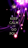 KEEP CALM AND GO POLY - Personalised Poster A4 size