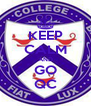 KEEP CALM AND GO QC - Personalised Poster A4 size