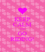 KEEP CALM AND GO RIDING! - Personalised Poster A4 size