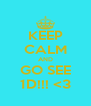 KEEP CALM AND GO SEE 1D!!! <3 - Personalised Poster A4 size