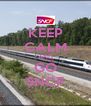 KEEP CALM AND GO SNCF - Personalised Poster A4 size