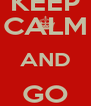 KEEP CALM AND GO SOTTOCASSA - Personalised Poster A4 size