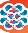 KEEP CALM AND GO TO  10A2 AMS - Personalised Poster A4 size