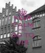 KEEP CALM AND GO TO 418 - Personalised Poster A4 size