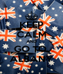 KEEP CALM AND GO TO  ALBANY - Personalised Poster A4 size