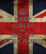 KEEP CALM AND GO TO ALEX ROAD - Personalised Poster A4 size