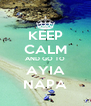 KEEP CALM AND GO TO AYIA NAPA - Personalised Poster A4 size