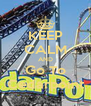 KEEP CALM AND Go To Cedarpoint - Personalised Poster A4 size