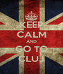 KEEP CALM AND GO TO CLUJ - Personalised Poster A4 size