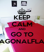 KEEP CALM AND GO TO DIAGONALFLATS - Personalised Poster A4 size
