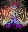 KEEP CALM AND GO TO  DISNEY WORLD - Personalised Poster A4 size