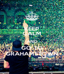 KEEP CALM AND GO TO GRAHAMSTOWN - Personalised Poster A4 size