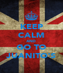 KEEP CALM AND GO TO JUANITO'S - Personalised Poster A4 size