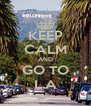 KEEP CALM AND GO TO L.A - Personalised Poster A4 size