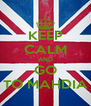 KEEP CALM AND GO TO MAHDIA - Personalised Poster A4 size