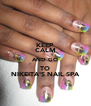KEEP CALM AND GO TO NIKEITA'S NAIL SPA - Personalised Poster A4 size