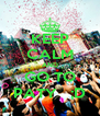 KEEP CALM AND GO TO PATY   ;D - Personalised Poster A4 size