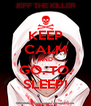 KEEP CALM AND GO. TO. SLEEP! - Personalised Poster A4 size