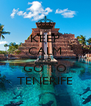 KEEP CALM AND GO TO TENERIFE - Personalised Poster A4 size