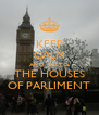 KEEP CALM AND GO TO THE HOUSES OF PARLIMENT - Personalised Poster A4 size