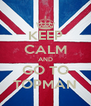KEEP CALM AND GO TO TOPMAN - Personalised Poster A4 size