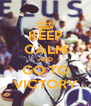 KEEP CALM AND GO TO VICTORY - Personalised Poster A4 size