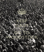 KEEP CALM AND GO TO WOODSTOCK - Personalised Poster A4 size