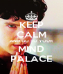 KEEP CALM AND GO TO YOUR MIND PALACE - Personalised Poster A4 size
