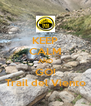 KEEP CALM AND GO! Trail del Viento - Personalised Poster A4 size