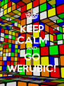KEEP CALM AND GO WERUBIC! - Personalised Poster A4 size