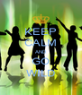KEEP CALM AND GO WILD - Personalised Poster A4 size