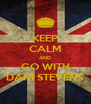 KEEP CALM AND GO WITH DANI STEVENS - Personalised Poster A4 size