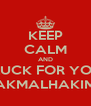 KEEP CALM AND GOOD LUCK FOR YOUR TEST AKMALHAKIM - Personalised Poster A4 size