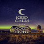 KEEP CALM AND GOOD NIGHT - Personalised Poster A4 size