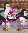 KEEP CALM AND GORDITOS Y BONITOS MUCHACHOS - Personalised Poster A4 size