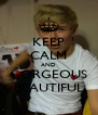 KEEP CALM AND GORGEOUS BEAUTIFUL - Personalised Poster A4 size