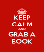 KEEP CALM AND GRAB A BOOK - Personalised Poster A4 size